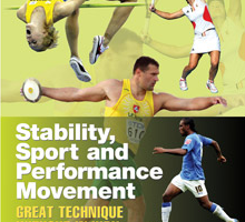 Stability, Sport, and Performance Movement: Great Technique without Injury