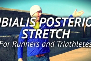 Tibialis Posterior Stretch for Runners and Triathletes