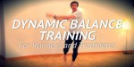 Dynamic Balance Training for Runners
