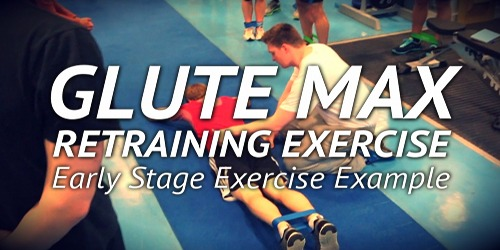 Early Stage Upper Glute Max Retraining Exercise