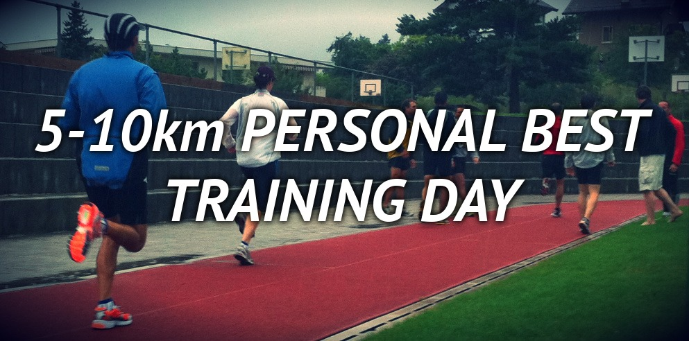 5-10 Personal Best Training Day