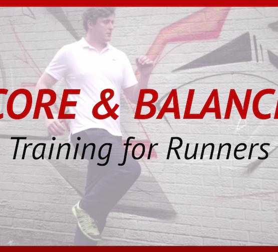 Core & Balance Training for Runners