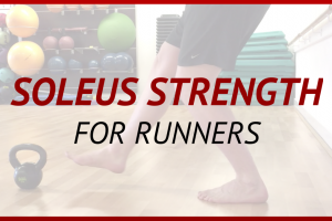 Soleus strengthening For Runners