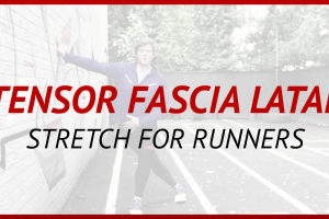 Tensor Fascia Latae Stretch for Runners