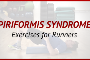 Piriformis Syndrome in Runners