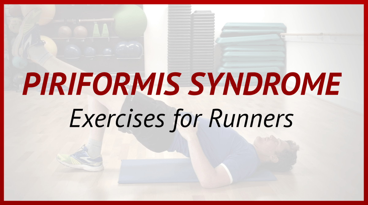 Piriformis Syndrome: What Runners Need to Know