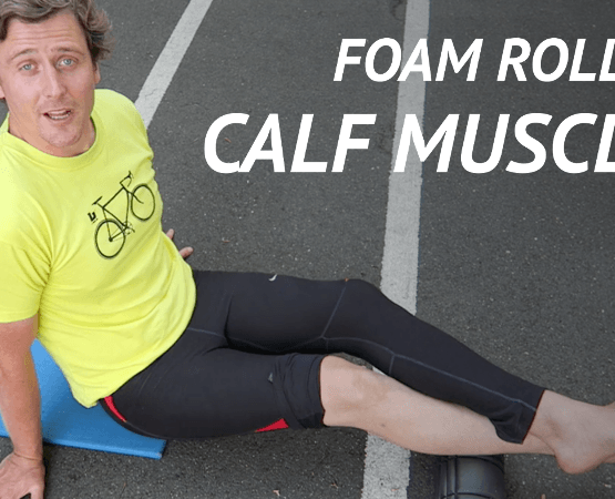 How to Foam Roll Your Calf Muscles