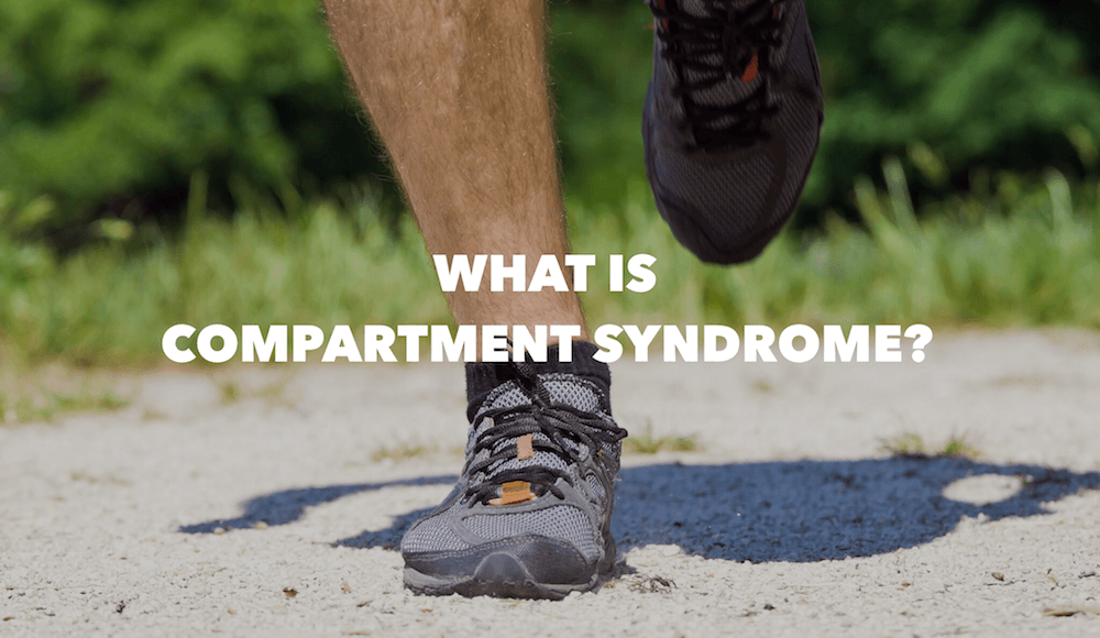 What is Compartment Syndrome? Lower Leg Pain When Running